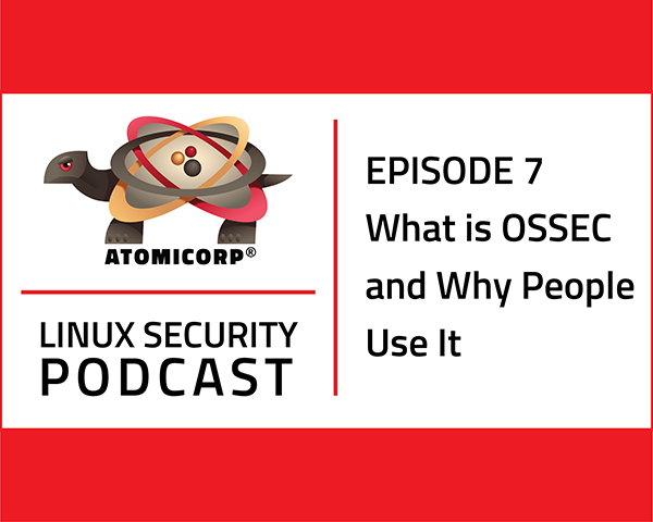 What is OSSEC and Why People Use It